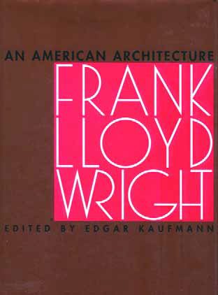 Toward an American Architecture